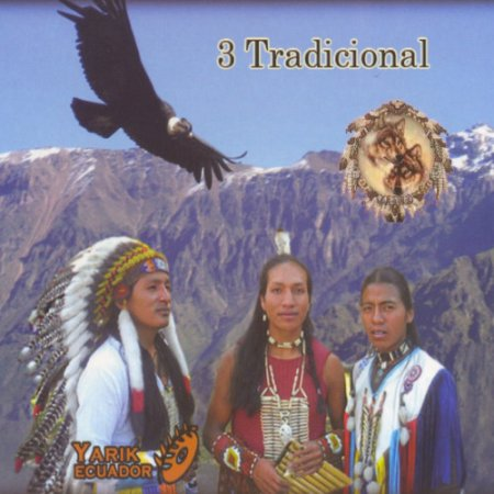 Yarik Ecuador - 3 Tradicional (2010)