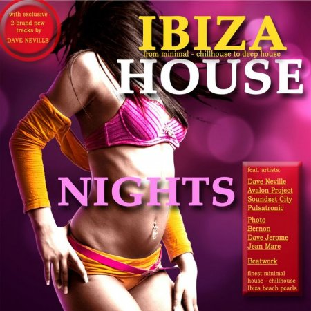 VA-Ibiza House Nights (Minimal House Meets Ibiza Chillhouse & Club Grooves) (2011)