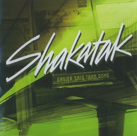 Shakatak - Easier Said Than Done (2004)