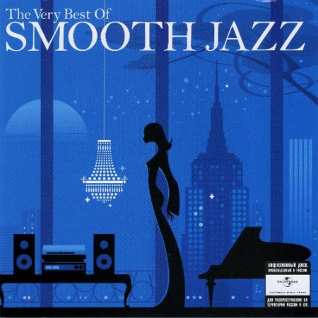 The Very Best Of Smooth Jazz [2CD] (2008) FLAC