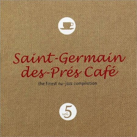 VA-Saint-Germain-Des-Pres Cafe Vol.5 (2004)