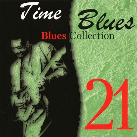 VA-Time Blues: Blues Collection Vol.21 (2008)