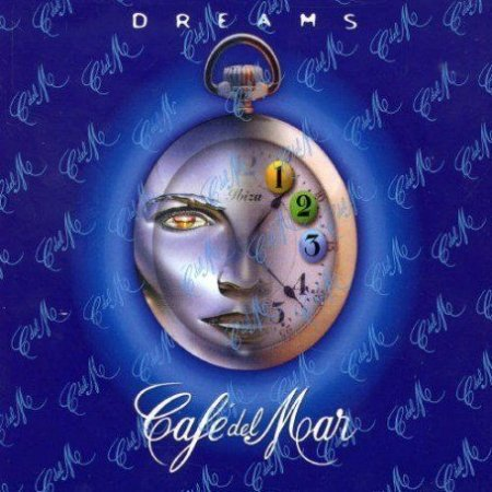 Café del Mar - Dreams Vol. 1 (2005)