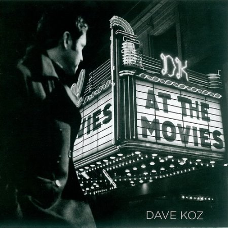Dave Koz - At The Movies (2007)