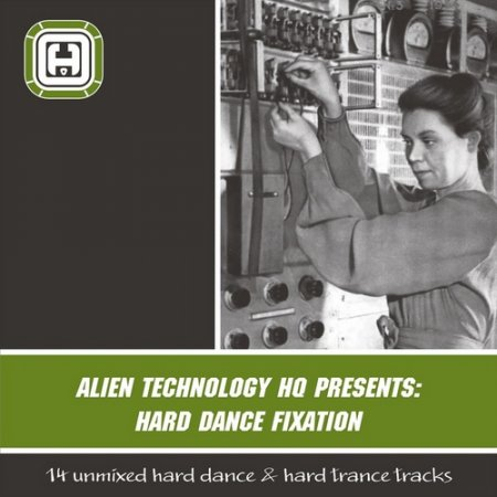 VA-Alien Technology HQ Presents: Hard Dance Fixation (2011)