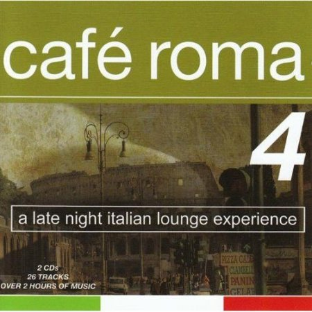 VA-Cafe Roma 4 (2CD) (2008)