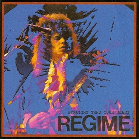 Regime - Straight Thru Your Heart 1991