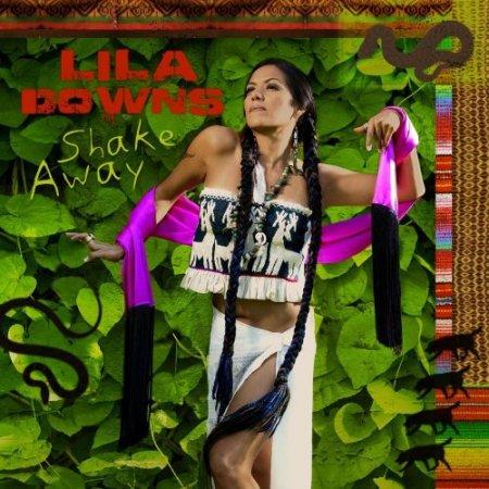 Lila Downs - Shake Away (2008)
