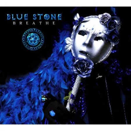 Blue Stone - Breathe (2006)