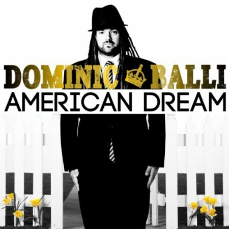 Dominic Balli - American Dream (2011)