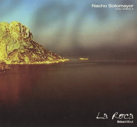 Nacho Sotomayor - La Roca Vol.4 (2002)