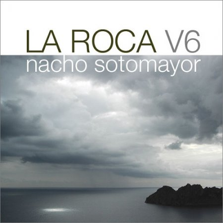 Nacho Sotomayor - La Roca Vol.6 (2008)