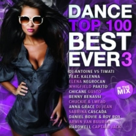 VA - Dance Top 100: Best Ever 3 (2011)