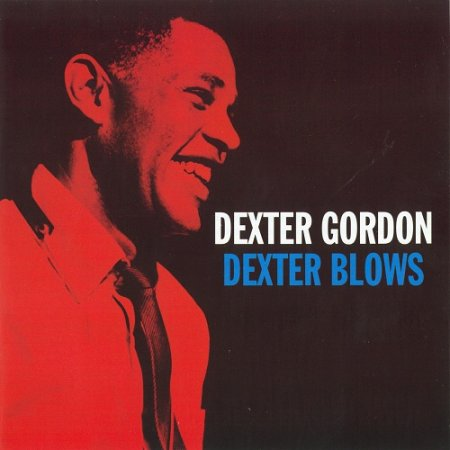 Dexter Gordon - Dexter Blows (2011)