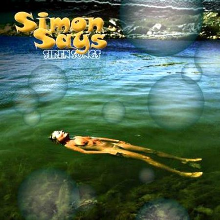 Simon Says - Siren Songs 2011