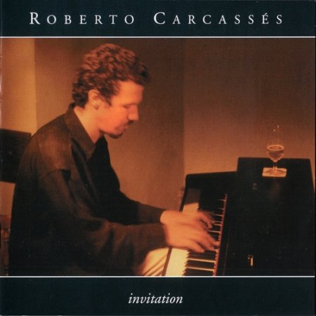 Roberto Carcasses - Invitation (2000)