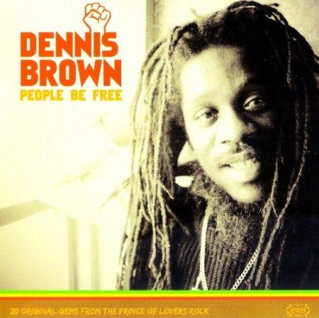 Dennis Brown - People Be Free (2008)