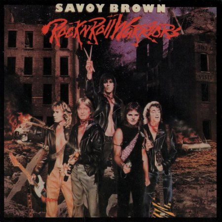 Savoy Brown - Rock 'N' Roll Warriors 1981
