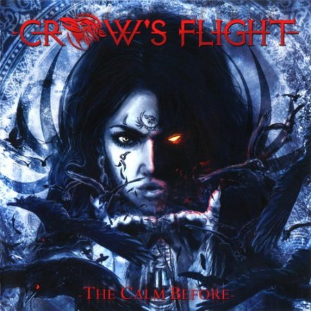 Crow's Flight - The Calm Before 2011