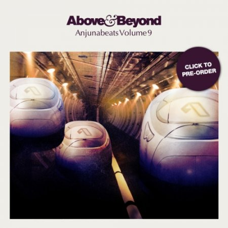 Anjunabeats Volume 9 (mixed by Above & Beyond) (2011)