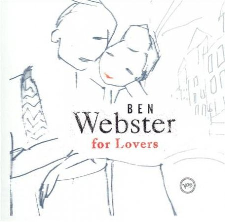 Ben Webster - Ben Webster for Lovers (2005)