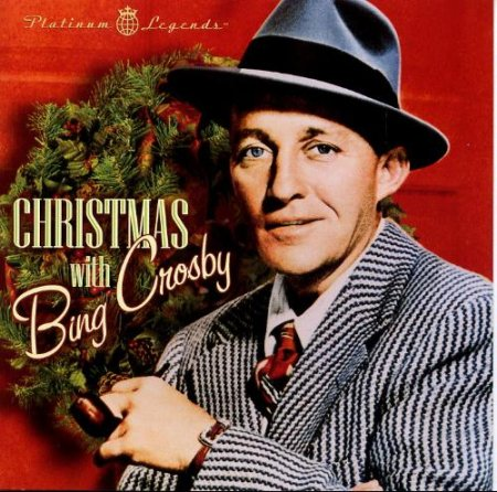 Bing Crosby - Christmas with Bing Crosby (Platinum Legends) (2002)