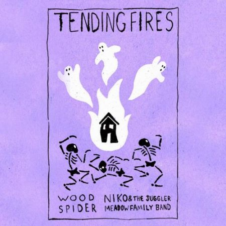Wood Spider - Tending Fires (2011)