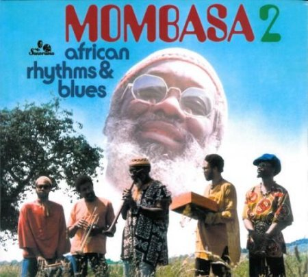 Mombasa 2 - African Rhythms & Blues (1976)
