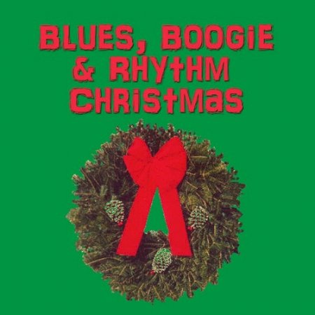 VA-Blues, Boogie & Rhythm Christmas (2007)