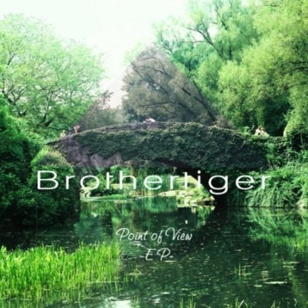 Brothertiger - Point of View EP (2011)