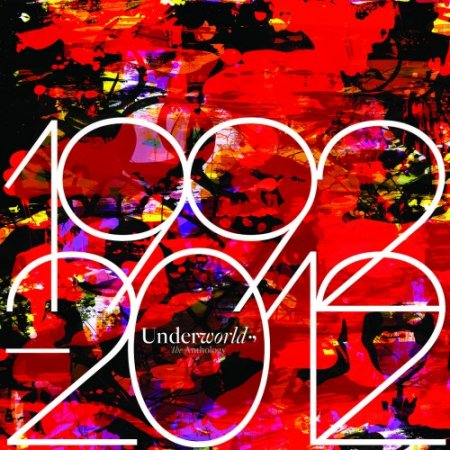 Underworld - The Anthology 1992-2012 (2012)