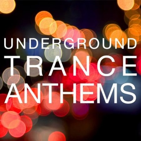 VA-Underground Trance Anthems (2011)