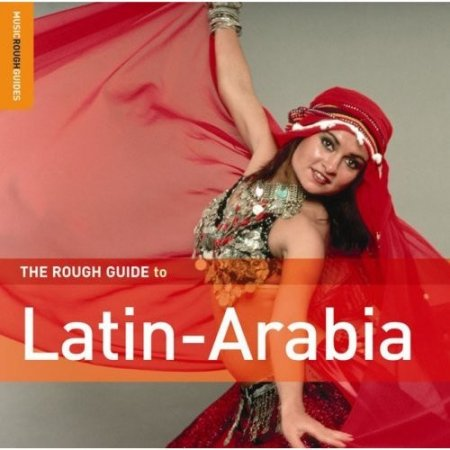 VA - The Rough Guide To Latin-Arabia (2006)
