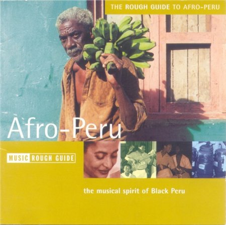 VA-The Rough Guide to Afro-Peru - The Musical Spirit of Black Peru (2002)