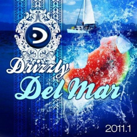VA-Drizzly Del Mar 2011.1 (Balearic Beach Club & Ibiza Island Lounge & Chill Out Grooves) (2011)