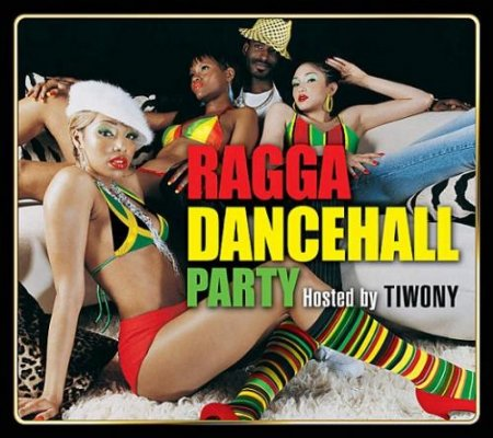 VA-Ragga Dancehall Party: Hosted By Tiwony (2011)