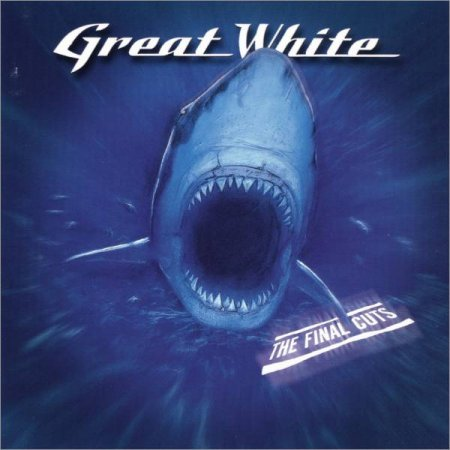 Great White - The Final Cuts 2002 (Lossless+MP3)