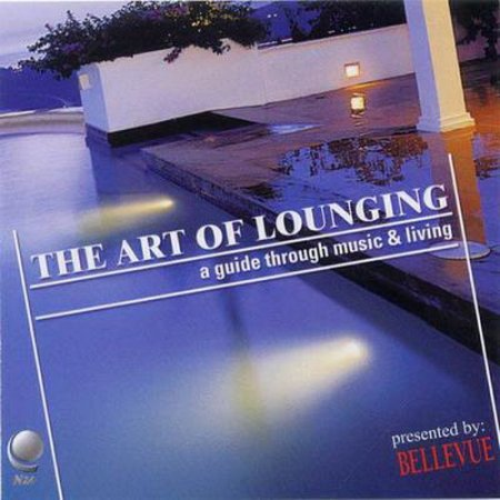 The Art Of Lounging (2001) FLAC