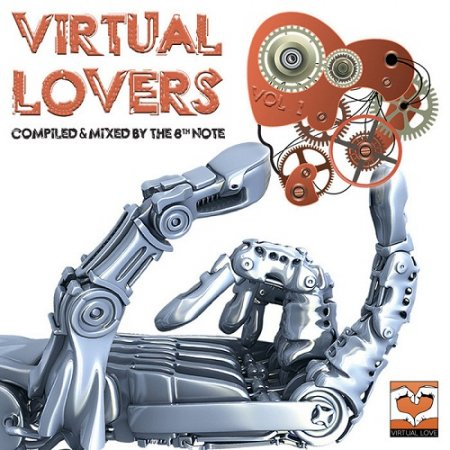 VA-Virtual Lovers Vol 1 (Compiled And Mixed By The 8th Note) (2011)