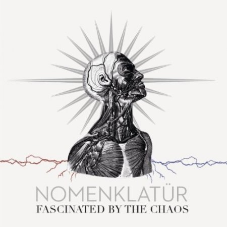 Nomenklatur - Fascinated by the Chaos (2011)
