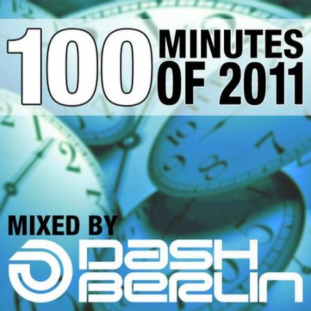 VA-100 Minutes Of 2011 (Selected And Mixed By Dash Berlin) (2011)