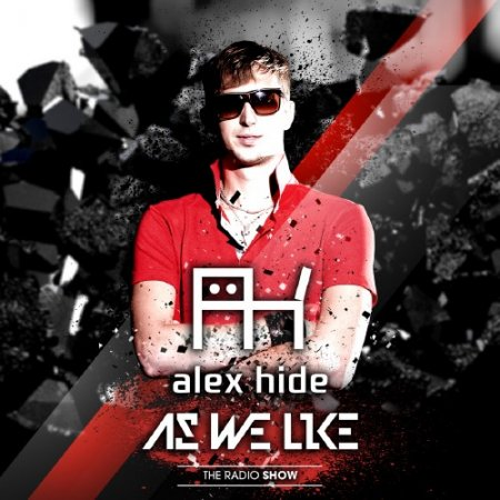 Alex Hide - As We Like Radio-Show 016 (2011)
