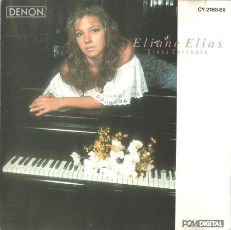 Eliane Elias - Cross Currents (1988)