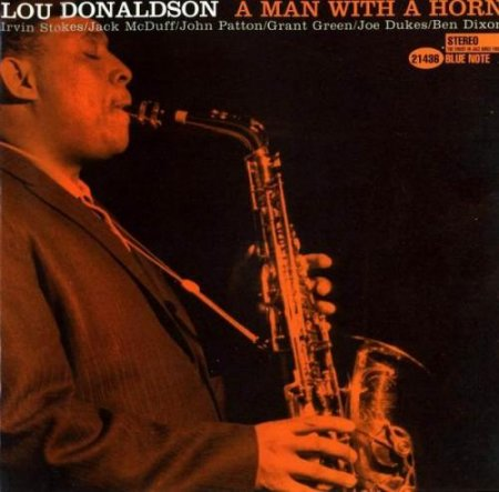 Lou Donaldson - A Man With a Horn (1999)