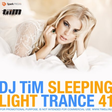 Dj TIM - Light trance 41 �Sleeping� (2012)