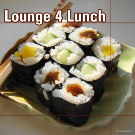 Lounge 4 Lunch (2012)