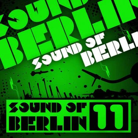 Sound Of Berlin Volume 11 (2011)