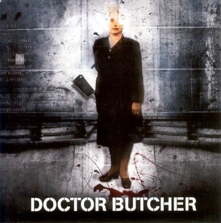 Doctor Butcher - Doctor Butcher 1994