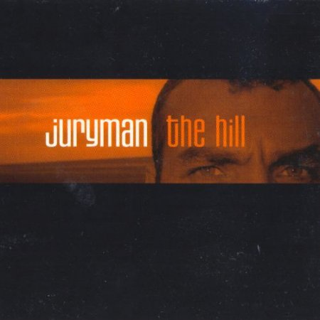Juryman - The Hill (2000)