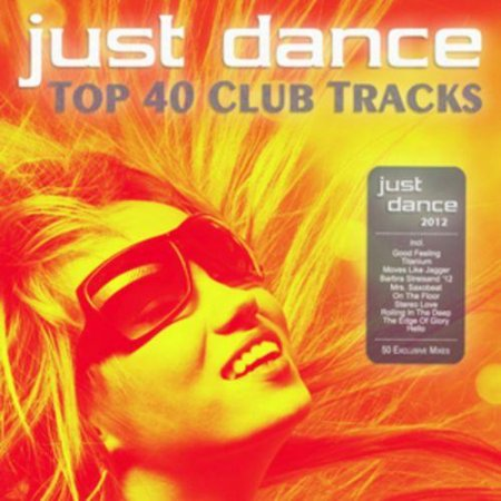 VA-Just Dance 2012 (Top 40 Club Tracks) (2012)